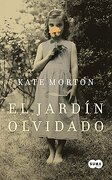El Jardin Olvidado = the Forgotten Garden - Kate Morton - Suma De Letras