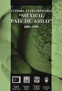 catedra extraordinaria mexico pais de asilo 2003 - 2006 - facultad de derecho (unam) - porrua