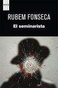 El Seminarista - Rubem Fonseca - Rba