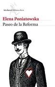 Paseo de la Reforma (Spanish Edition) - Elena Poniatowska - Seix Barral México