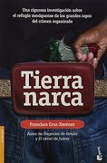 tierra narca - francisco cruz jiménez - booket