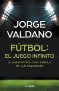 FãºTbol: El Juego Infinito - Jorge Valdano - Conecta