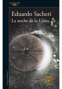 La Noche de la Usina - Eduardo Sacheri - Alfaguara