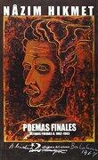 Poemas Finales (Poesía del Oriente y del Mediterráneo) - Nazim Hikmet - Ediciones Del Oriente Y Del Mediterráneo
