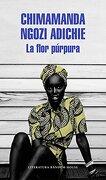 La Flor Púrpura (Literatura Random House) - Chimamanda Ngozi Adichie - Literatura Random House
