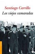3240.booket/viejos camaradas,los.(historia) - santiago carrillo - (5) booket