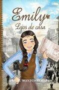 Emily Lejos de Casa - Lucy Maud Montgomery - Almuzara