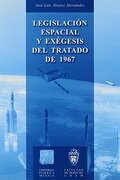 legislacion espacial y exegesis del tratado de 1967 - porrua juridico - porrua