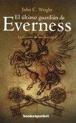 El último guardián de Everness (Narrativa (books 4 Pocket)) - John C. Wright - Books4pocket
