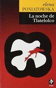 La Noche de Tlatelolco - Elena Poniatowska - Ediciones Era