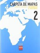 Ciencias sociales, geografía e historia. 2 ESO. Carpetas de mapas - Equipo de Educación Secundaria de Ediciones SM - SM