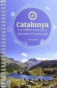 Catalunya : rutes per a descobrir el nostre pais