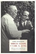 Mircea Eliade y Carl g. Jung - Harry Oldmeadow - OLANETA