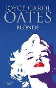 Blonde (fuera Coleccion Alfaguara Adultos) - Joyce Carol Oates - Alfaguara