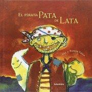 El Pirata Pata de Lata - Ramón Trigo Alonso,Oli - Kalandraka