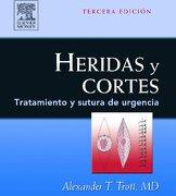 heridas y cortes 3e: tratamiento y sutura de urgencia - trott - elsevier