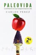Paleovida (NB NO FICCION) - CARLOS PEREZ - EDICIONES B