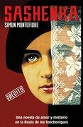 Sashenka = Sashenka (formato Grande, Band 730014) - Simon Sebag Montefiore - Academia Norteamericana De La Lengua