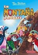 Tea Stilton 2. La Montaña Parlante - Tea Stilton - Destino Infantil & Juvenil