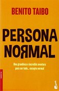 Persona Normal = Normal Person - Benito Taibo - Planeta Pub Corp