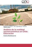 Analisis de La Realidad Socioeconomica En Chile: Educacion