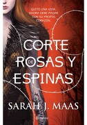 Una Corte de Rosas y Espinas - Sarah J. Maas - Editorial Planeta