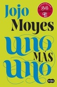 Uno mas uno - Jojo Moyes - Suma