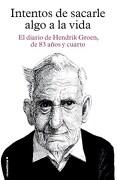 Intentos de Sacarle Algo a la Vida - Lev Grossman - Roca Editorial