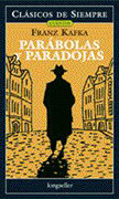 Parábolas y Paradojas - Franz Kafka - Longseller S.A.
