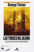 Las Torres Del Olvido - George Turner - B de Bolsillo (Ediciones B)