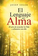 El Lenguaje del Alma - Josep Soler Sala - Gaia Ediciones