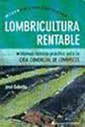 Lombricultura Rentable. Manual Teorico - Practico Para la Cria Comercial de Lombrices - Jose Gabetta - Continente
