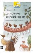 Cuervos de Pearblossom los - Huxley Aldous - Ediciones Sm