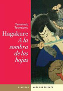 Hagakure a la Sombra de las Hojas - Yamamoto Tsunetomo - Claridad