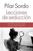 Lecciones de Seduccion - Pilar Sordo - Planeta