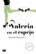 Valeria en el Espejo (Valeria 2) - Elisabet Benavent - Suma De Letras