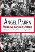 MI NUEVA CANCIÓN CHILENA. AL PUEBLO LO QUE ES DEL PUEBLO - ÁNGEL PARRA - Catalonia