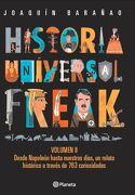 Historia Universal Freak 2 - Joaquín Barañao - Planeta