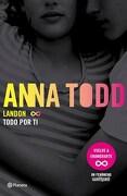 1. Todo por ti  Landon - Todd Anna - Planeta