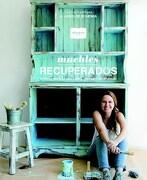 Muebles Recuperados - Escribano Maria Virginia - Albatros