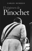 El Regimen de Pinochet - Carlos Huneeus - Taurus