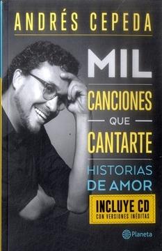 portada MIL CANCIONES QUE CANTARTE HISTORIA DE AMOR Y CD