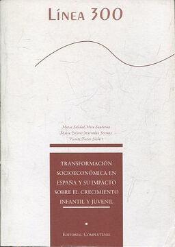 portada TRANFORMACION SOCIOECONOMICA EN ESPAÑA Y SU IMPACTO SOBRE EL CRECIMIENTO INFANTIL Y JUVENIL.