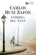 L'ombra del Vent - Carlos Ruiz Zafón - Labutxaca