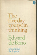 THE FIVE-DAY COURSE IN THINKING.
