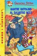 27- Quatre ratolins al salvatge oest (GERONIMO STILTON. ELS GROCS) - Geronimo Stilton - Estrella Polar