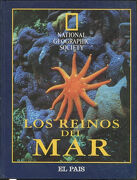 LOS REINOS DEL MAR (NATIONAL GEOGRAPHIC SOCIETY).