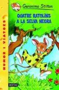 (cat).11.quatre ratolins a la selva negra.(geronimo stilton) - geronimo stilton - (088) destino (catalan)