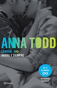 Landon. Ahora y Siempre (Edición Mexicana) (Spanish Edition) - Anna Todd - Planeta Publishing