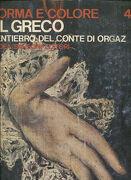 Forma E Colore I Grandi Cicli Dell-arte; El Greco; L'Entierro Del Conte Di Orgaz (Volume 40).